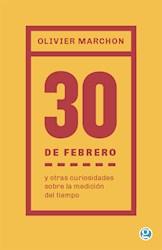 Libro El 30 De Febrero Y Otras Curiosidades Sobre La Medicion Del Tiempo