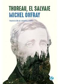 Papel Thoreau, El Salvaje