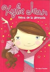 Libro Kylie Jean -Reina De La Gimnasia