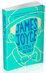 Libro James Joyce , Su Vida Y Su Obra