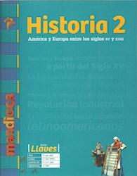 Papel Historia 2 America Y Europa Entre Los Siglos Xv Y Xviii Llaves