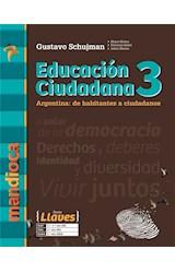 Papel EDUCACION CIUDADANA 3 MANDIOCA LLAVES ARGENTINA DE HABITANTES A CIUDADANOS (NOV. 2018)