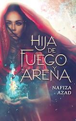 Libro Hija De Fuego Y Arena