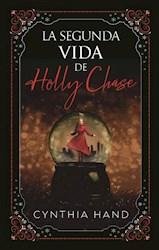 Libro La Segunda Vida De Holly Chase