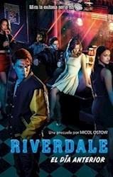 Libro Riverdale  El Dia Anterior