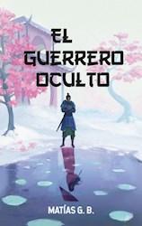 Libro El Guerrero Oculto