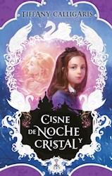 Libro Cisne De Noche Y Cristal