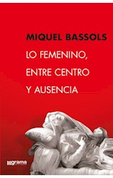 Papel LO FEMENINO, ENTRE CENTRO Y AUSENCIA