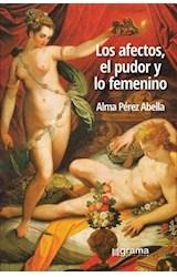 Papel LOS AFECTOS, EL PUDOR Y LO FEMENINO