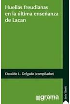 Papel HUELLAS FREUDIANAS EN LA ULTIMA ENSEÑANZA DE LACAN