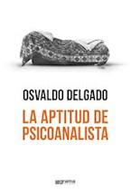 Papel LA APTITUD DE PSICOANALISTA