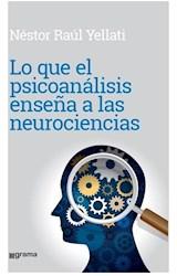 Papel LO QUE EL PSICOANALISIS ENSEÑA A LAS NEUROCIENCIAS
