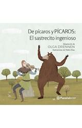 Papel DE PICAROS Y PICAROS EL SASTRECITO INGENIOSO [+6 AÑOS] (SERIE PLANETA AMARILLO)