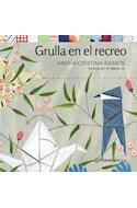 Papel GRULLA EN EL RECREO (SERIE PLANETA AMARILLO) (+6 AÑOS) (RUSTICA)
