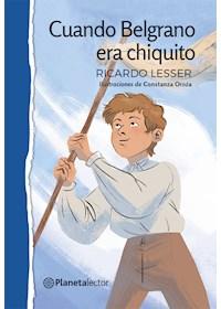Papel Cuando Belgrano Era Chiquito