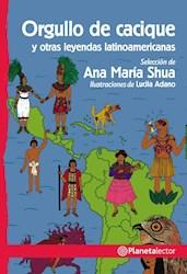 Papel Orgullo De Cacique Y Otras Leyendas Latinoamericanas