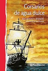 Libro Corsarios De Agua Dulce
