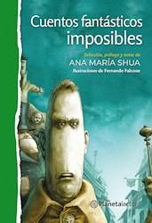 Libro Cuentos Fantasticos Imposibles