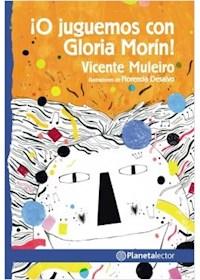 Papel ¡O Juguemos Con Gloria Morín! - Novedad
