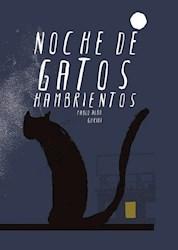 Libro Noche De Gatos Hambrientos