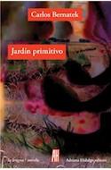 Papel JARDIN PRIMITIVO (COLECCION LA LENGUA / NOVELA)