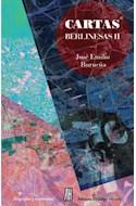 Papel CARTAS BERLINESAS II (COLECCION BIOGRAFIAS Y TESTIMONIOS) (RUSTICA)