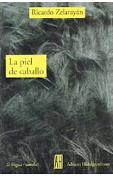 Papel PIEL DE CABALLO (COLECCION LA LENGUA / NOVELA)