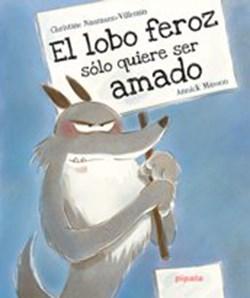 Papel El Lobo Feroz Sólo Quiere Ser Amado