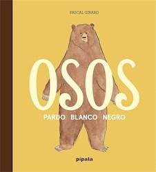 Libro Osos : Pardo , Blanco , Negro