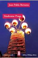 Papel SINDROME PRAGA (COLECCION LA LENGUA / NOVELA)