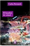 Papel HOMBRE DE CRISTAL (COLECCION LA LENGUA / NOVELA)