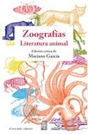 Papel ZOOGRAFIAS LITERATURA ANIMAL (COLECCION EL OTRO LADO / CLASICOS)