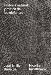 Libro Historia Natural Y Mitica De Los Elefantes