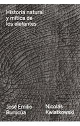 Papel HISTORIA NATURAL Y MITICA DE LOS ELEFANTES