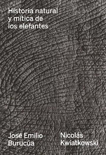 Papel Historia Natural Y Mítica De Los Elefantes