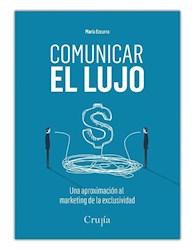 Libro Comunicar El Lujo