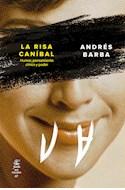 Papel RISA CANIBAL HUMOR PENSAMIENTO CINICO Y PODER (COLECCION NO FICCION 07)