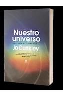 Papel NUESTRO UNIVERSO UNA GUIA DE ASTRONOMIA (COLECCION NO FICCION 11)