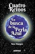 Papel CUATRO REINOS EN BUSCA DE LA PERLA AZUL (RUSTICA)