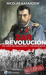 Libro El Zar Y La Revolucion