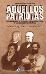 Libro Aquellos Patriotas