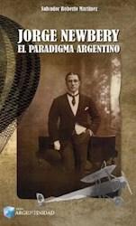 Libro Jorge Newbery El Paradigma Argentino