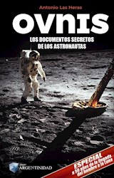 Libro Ovnis Los Documentos Secretos De Los Astronautas