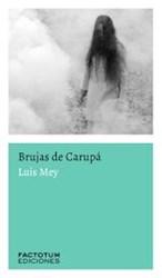 Libro Brujas De Carupa