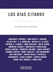 Libro Los Dias Citados . La Vuelta Al A/O En 365 Libros