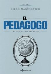 Libro El Pedagogo Y El Caso Del Fin Del Mundo