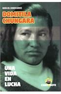 Papel DOMITILA CHUNGARA UNA VIDA EN LUCHA