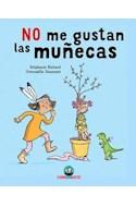 Papel NO ME GUSTAN LAS MUÑECAS (ILUSTRADO)
