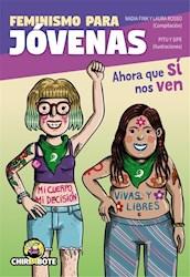 Libro Feminismo Para Jovenas . Ahora Si Que Nos Ven