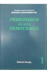 Papel PRISIONEROS DE ESTA DEMOCRACIA 1